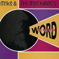 Mike + The Mechanics - Word Of Mouth (Uk)