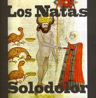 Los Natas - Solodolor [Import]