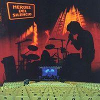 Heroes Del Silencio - Parasiempre