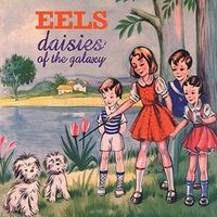 Eels - Daisies Of The Galaxy [Vinyl]