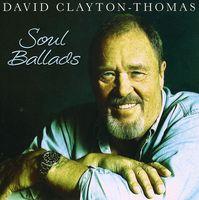 David Clayton-Thomas - Soul Ballads [Import]