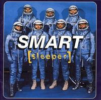Sleeper - Smart [Import]