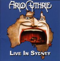 Arlo Guthrie - Live In Sydney