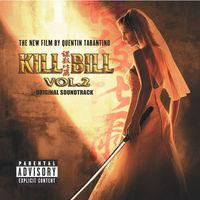 Kill Bill Vol. 2 Original Soundtrack - Kill Bill, Vol. 2 [Vinyl Soundtrack]