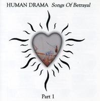 Human Drama - Songs of Betrayal 1