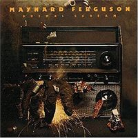 Maynard Ferguson - Primal Scream [Limited Edition] (Jpn)
