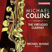 Michael Collins - The Virtuoso Clarinet, Vol. 2