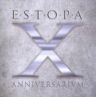 Estopa - X Anniversarium [Import]