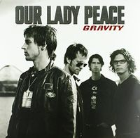 Our Lady Peace - Gravity