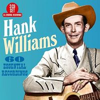 Hank Williams - 60 Essential Recordings