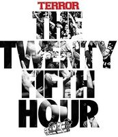 Terror - The 25th Hour [Import]