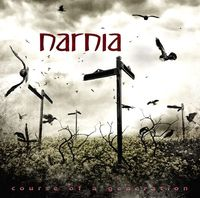 Narnia - Course Of A Generation [Import]