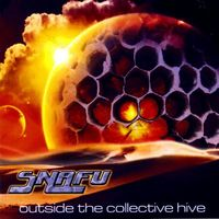 Snafu - Outside The Collective Hive