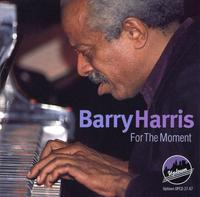 Barry Harris - For The Moment
