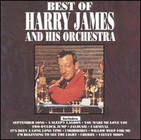 Harry James & His Orchestra - Best of