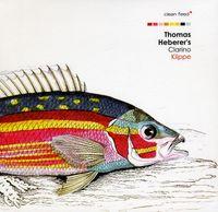 Thomas Heberer - Clarino : Klippe [Import]