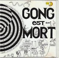 Gong - Gong Est Mort Vive Gong