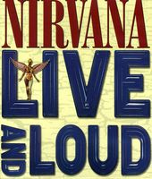 Nirvana - Live & Loud [DVD]