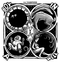 The Yawpers - Boy In A Well [Limited Edition LP]