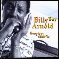 Billy Boy Arnold - Boogie N Shuffle