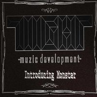 Monster - Introducing Monster