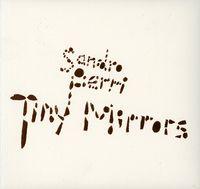 Sandro Perri - Tiny Mirrors (Dig)