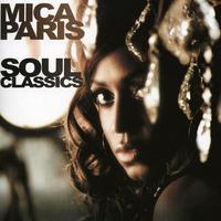 Mica Paris - Soul Classics [Import]