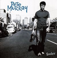 PETE MURRAY - Feeler [Import]