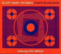 Elliott Sharp - Fourth Blood Moon
