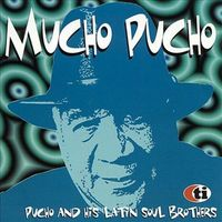 Pucho & His Latin Soul Brothers - Mucho Pucho: Limited [Limited Edition] (Jpn)