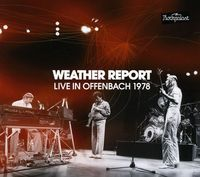 Weather Report - Live In Offenbach 1978