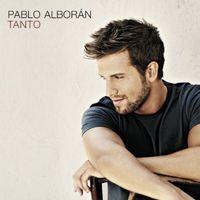 Pablo Alboran - Tanto