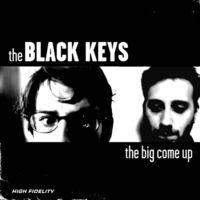 The Black Keys - Big Come Up