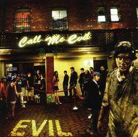 Evil - Call Me Evil
