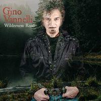 Gino Vannelli - Wilderness Road [Digipak]