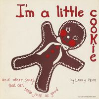 Larry Penn - I'M A Little Cookie & Other So