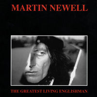 Martin Newell - The Greatest Living Englishman [LP]