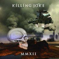 Killing Joke - Mmxii