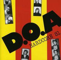D.O.A. - Hardcore '81