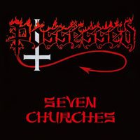 Possessed - Seven Churches (Jpn)
