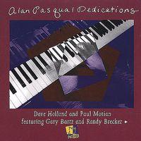 Alan Pasqua - Dedications