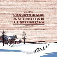 Gangstagrass - American Music