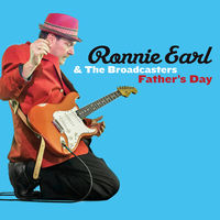 Ronnie Earl & The Broadcasters - Father's Day (Ogv) (Dlcd)