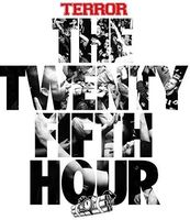 Terror - The 25th Hour [Limited Edition]
