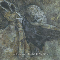 Sol Invictus - Death Of The West (Dig)