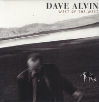 Dave Alvin - West of the West