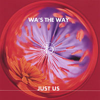 Georgia & Just Us - Wa'S The Way
