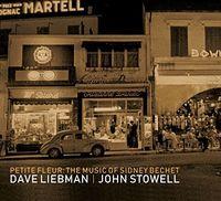 Dave Liebman - Music of Sidney Bechet
