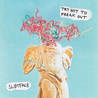 Slotface - Try Not To Freak Out [Pink LP]