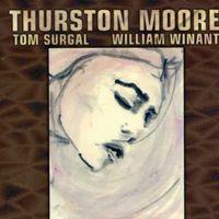 Thurston Moore - Piece for Jetsun Dolma
